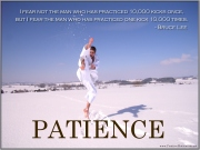 Patience-quotes-I-fear-not-the-man-who-has-practiced-10000-kicks-once-but-I-fear-the-man-who-has-practiced-one-kick-10000-times.